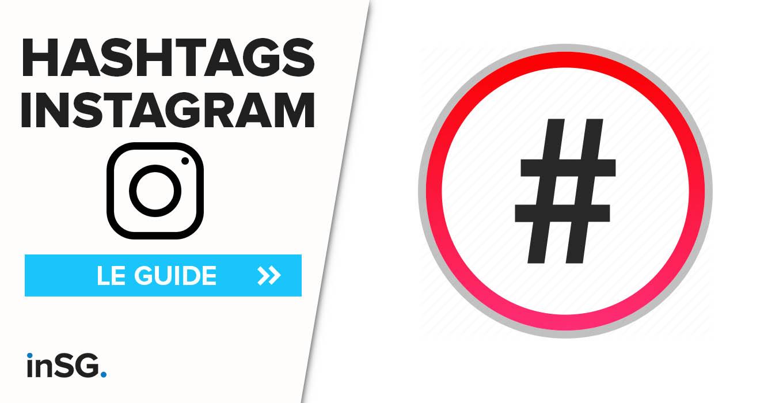 Comment trouver les meilleurs hashtags Instagram