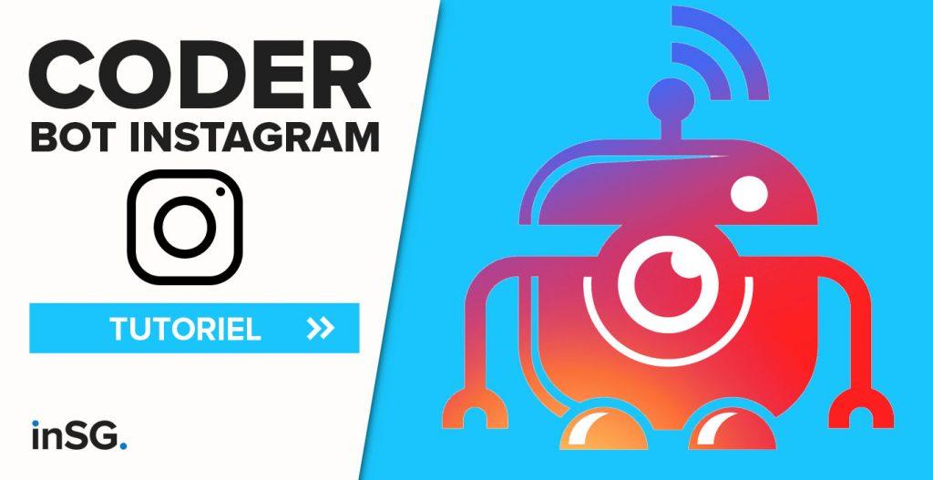 comment coder son bot instagram privé