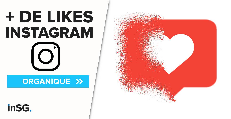 comment avoir plus de likes sur Instagram