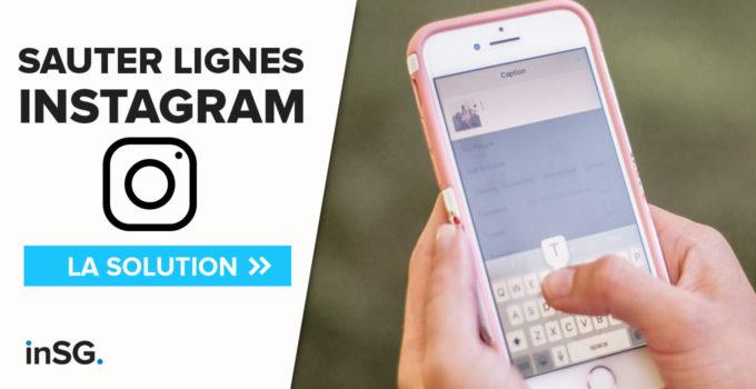 saut de lignes et retour à la ligne facile sur Instagram