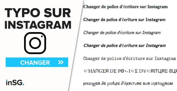 Changer de police d'écriture sur Instagram