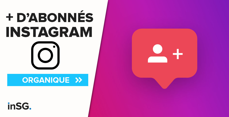 Obtenir plus d'abonnés Instagram en 2019
