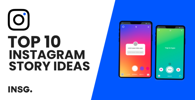 10 Instagram Story Ideas for your Brand in 2021 – Stories that Convert for your Business
