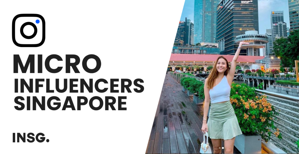 A list of top 10 micro influencer in Singapore as of 2021