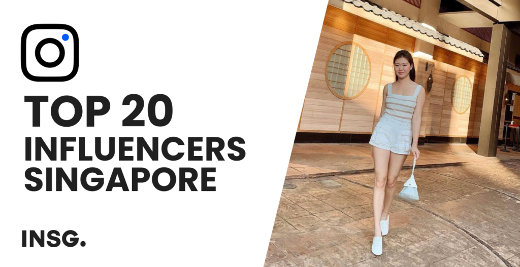 Best influencers in Singapore in 2021, the definitive guide