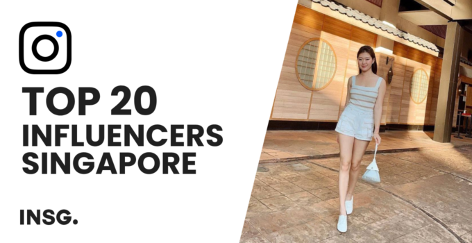 Top 20 best influencers in Singapore – The 2021 definitive list